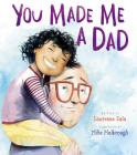 You Made Me a Dad Cover Image