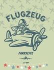 Flugzeug Färbung Buch: Großes Ausmalbuch für Kinder 2-10 Cover Image