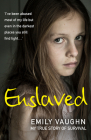 Enslaved: My True Story of Survival Cover Image