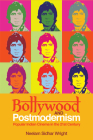 Bollywood and Postmodernism: Popular Indian Cinema in the 21st Century Cover Image