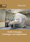Medical Imaging Techniques and Applications Cover Image