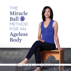 Miracle Ball Method for an Ageless Body Cover Image