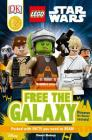 DK Readers L2: LEGO Star Wars: Free the Galaxy: Discover the Rebels' Secrets! (DK Readers Level 2) Cover Image