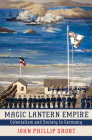 Magic Lantern Empire: Colonialism and Society in Germany Cover Image