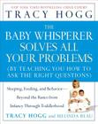 The Baby Whisperer Solves All Your Problems: Sleeping, Feeding, and Behavior--Beyond the Basics from Infancy Through Toddlerhood Cover Image