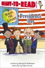Presidents' Day: Ready-to-Read Level 1 (Robin Hill School) Cover Image