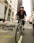 Effective Cycling, Seventh Edition Cover Image