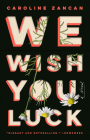 We Wish You Luck Cover Image