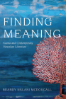 Finding Meaning: Kaona and Contemporary Hawaiian Literature (Critical Issues in Indigenous Studies) Cover Image