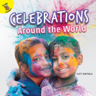 Celebrations Around the World (Let's Find Out) Cover Image