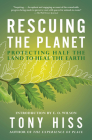 Rescuing the Planet: Protecting Half the Land to Heal the Earth Cover Image
