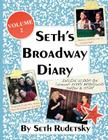 Seth's Broadway Diary, Volume 2 Cover Image