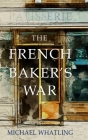 The French Baker's War Cover Image