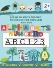 Learn to write tracing workbook for toddlers and kids: : first learn to write activity book to have a perfect pen control and practice line tracing, s Cover Image