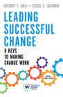 Leading Successful Change: 8 Keys to Making Change Work Cover Image