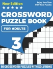 Crossword Puzzle Book For Adults: Brain Game Crossword Book For Puzzle Lovers Senior Mums And Dads With Supplying 80 Puzzles And Solutions Cover Image