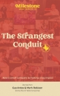 Milestone: The Strangest Conduit Cover Image