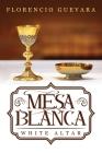 Mesa Blanca: White Altar Cover Image