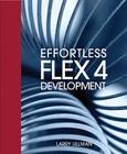 Effortless Flex 4 Development Cover Image
