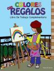 COLORES con REGALOS Libro De Trabajo Complementario Cover Image