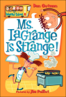 Ms. Lagrange Is Strange! (My Weird School #8) Cover Image
