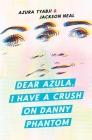 Dear Azula, I Have a Crush on Danny Phantom Cover Image