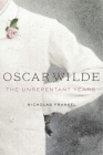 Oscar Wilde: The Unrepentant Years Cover Image