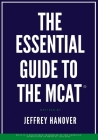 The Essential Guide to the MCAT(R) Cover Image