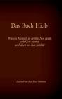 Die Bibel - Das Alte Testament - Das Buch Hiob: Einzelausgabe, Großdruck, ohne Kommentar Cover Image