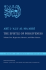 The Epistle of Forgiveness, Volume Two: Or, a Pardon to Enter the Garden: Hypocrites, Heretics, and Other Sinners (Library of Arabic Literature) Cover Image