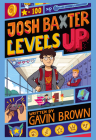Josh Baxter Levels Up Cover Image