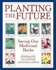 Planting the Future: Saving Our Medicinal Herbs Cover Image