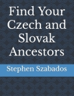 Find Your Czech and Slovak Ancestors Cover Image