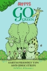 Mutts Go Green: Earth-Friendly Tips and Comic Strips Cover Image