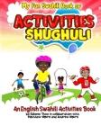 My Fun Swahili Book of Activities Shughuli: An English Swahili Activities Book Cover Image