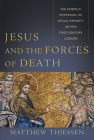 Jesus and the Forces of Death: The Gospels' Portrayal of Ritual Impurity Within First-Century Judaism Cover Image