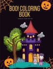 Boo! Coloring Book: Trick or Treat Design Painting to Create Imaginary with Ghosts (Happy Time #8) Cover Image