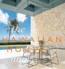 The Hawaiian House Now Cover Image