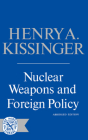 Nuclear Weapons and Foreign Policy Cover Image