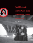 Total Modernity and the Avant-Garde in Twentieth-Century Chinese Art Cover Image