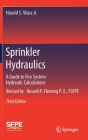 Sprinkler Hydraulics: A Guide to Fire System Hydraulic Calculations Cover Image