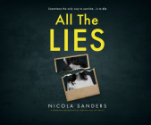 All the Lies: A Gripping Psychological Thriller Full of Twists Cover Image