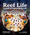 Reef Life: A Guide to Tropical Marine Life Cover Image
