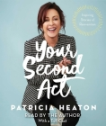 Your Second Act: Inspiring Stories of Transformation Cover Image