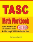 TASC Math Workbook 2019 & 2020: Extra Practice for an Excellent Score ] 2 Full Length TASC Math Practice Tests Cover Image