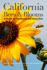 California Bees & Blooms: A Guide for Gardeners and Naturalists Cover Image
