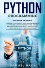 Python Programming: 2 Books in 1: Learning Python and Python Machine Learning. A Complete Overview for Beginners. How to Master Python Cod Cover Image