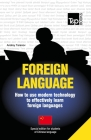 Foreign language - How to use modern technology to effectively learn foreign languages: Special edition - Chinese (Mandarin) Cover Image