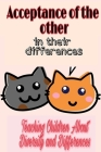 Acceptance of the other in their differences: Teaching Children About Diversity and Differences Cover Image