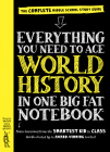 Everything You Need to Ace World History in One Big Fat Notebook: The Complete Middle School Study Guide Cover Image
